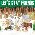 cover: LET'S STAY FRIENDS