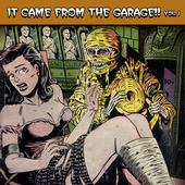 cover: It came from the Garage!! Vol. 1