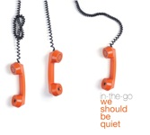 cover: We Should Be Quiet