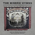 cover: The Miner's Hymns