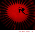 cover: All These Precious