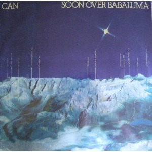 [ Can - Soon Over Babaluma (1974) ]