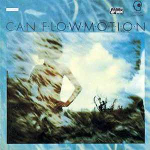 [ Can - Flow Motion (1976) ]