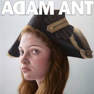 cover: Adam Ant Is The BlueBlack Hussar In Marrying The Gunner's Daughter