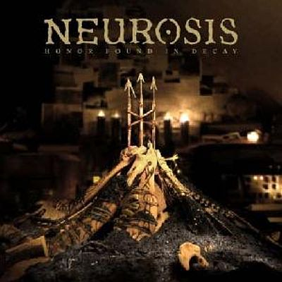 [ Neurosis - 2012 - Honor Found In Decay ]