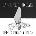 cover: Order Makes A Mess, EP