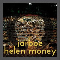 cover: Jarboe & Helen Money