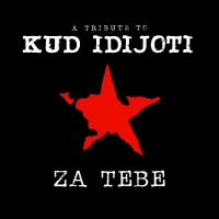 cover: ZA TEBE - A TRIBUTE TO KUD IDIJOTI