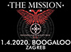 cover: THE MISSION @ Boogaloo, Zagreb, 01/04/2020